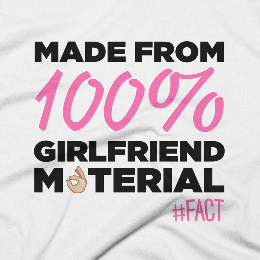 Girlfriend Material #FACT Clothing