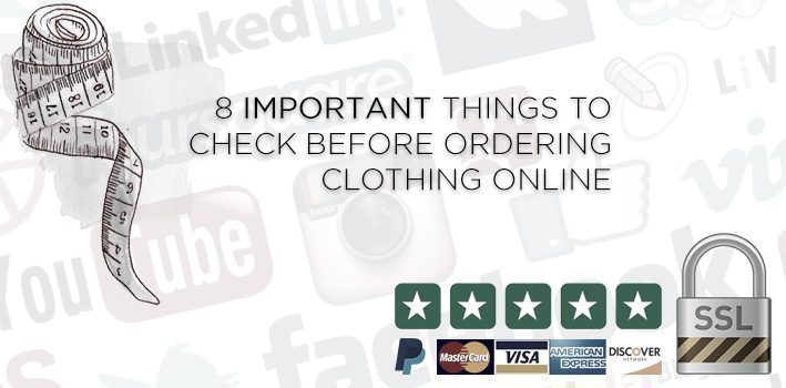 8 Important Things to Check Before Ordering Clothing Online