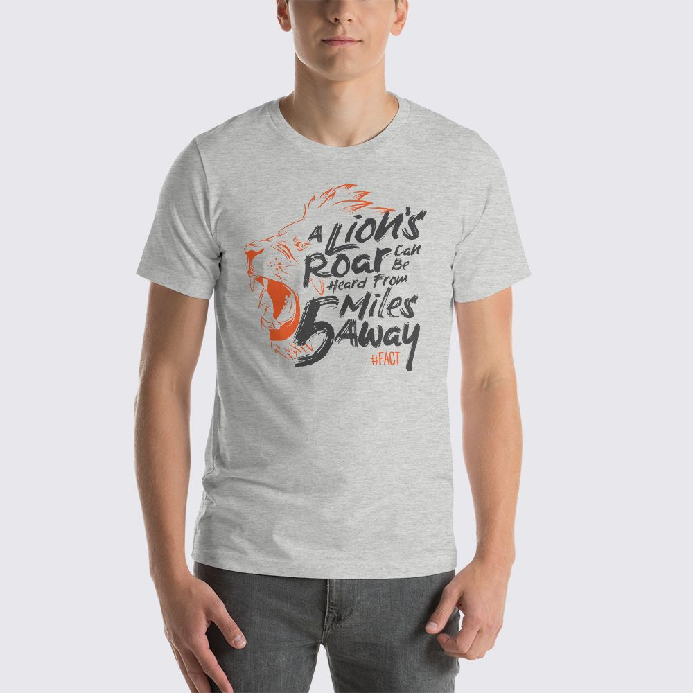 A lion 39 s roar can be heard from 5 miles away unisex t for Bc lions t shirts